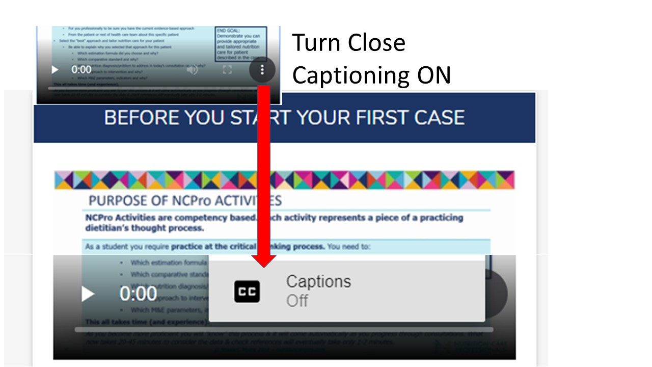 Turn close captioning on using the three dots in the bottom right corner of Video.  Make Video full screen size by using command on bottom of video